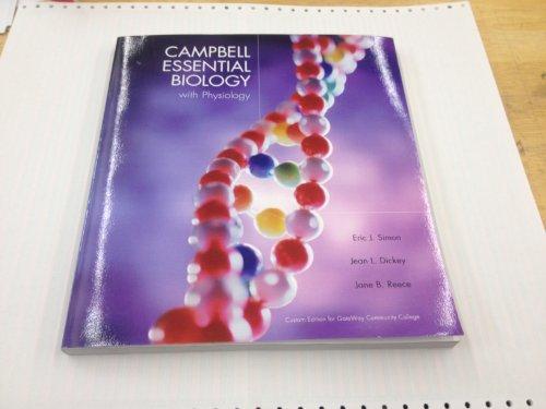 9781256729242: Campbell Essential Biology with Physiology GWCC Custom
