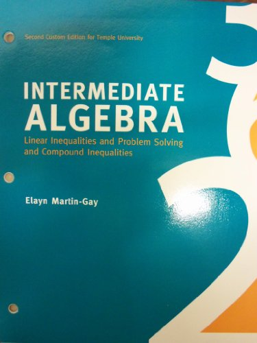 9781256730033: Intermediate Algebra: Linear Inequalities and Problem Solving and Compound Inequalities (Second Custom Edition for Temple University)