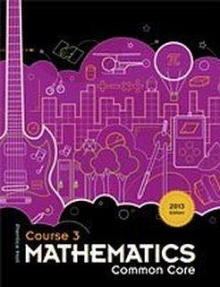 Prentice Hall Mathematics Course 3 Common Core,: Pearson