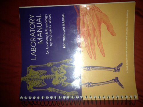 9781256739067: Laboratory Manual for Anatomy & Physiology BSC 2085 L (SECOND CUSTOM EDITION FOR MIAMI DADE COLLEGE, KENDALL CAMPUS)