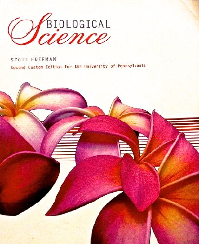 9781256740728: Biological Science (2nd Custom Edition for the University of Pennsylvania)