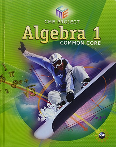 9781256741466: HIGH SCHOOL MATH CME COMMON CORE ALGEBRA 1 STUDENT EDITION GRADE 9/12