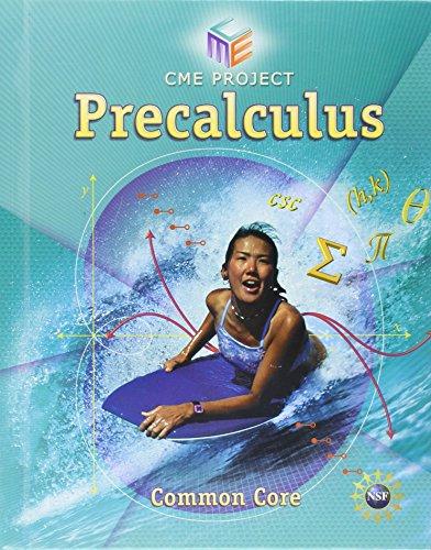 9781256741497: HIGH SCHOOL MATH CME COMMON CORE PRECALCULUS STUDENT EDITION GRADE 9/12