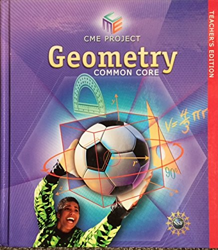 CME Project Geometry Common Core Teacher's Edition: Pearson