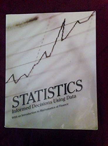 9781256742210: Statistics: Informed Decisions Using Data w/ an Introduction to Mathematics of Finance