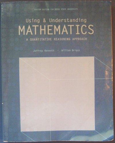 9781256743095: Using & Understanding Mathematics: A Quantitative Reasoning Approach
