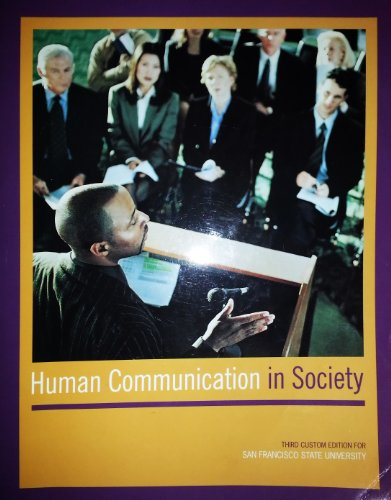 9781256743101: Human Communications in Society (Third Custom Edition for San Francisco State University)