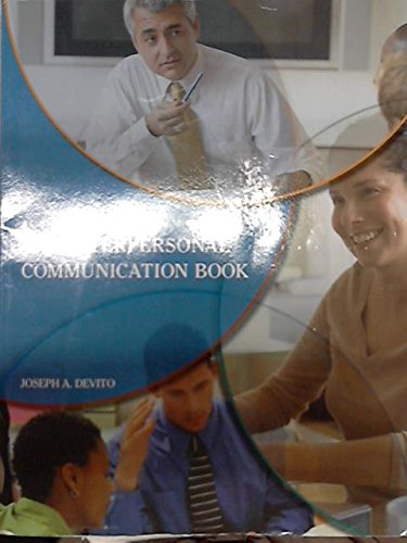 9781256748977: The Interpersonal Communication Book