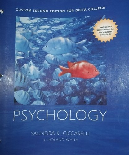 9781256751984: Custom Second Edition for Delta College (General Psychology 211) (Psychology 211 general psychology book and Onlin codes with MyPscychLab)