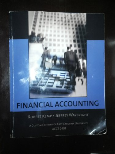 Financial Accounting (Recommended for East Carolina University): Robert Kemp Jeffrey