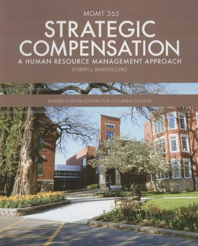 9781256756439: Strategic Compensation: A Human Resource Management Approach