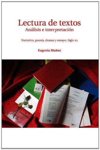 Lectura de Textos: Analisis E Interpretacion: Narrative, Poesia, Drama y Ensayo. Siglo XX: Munoz, ...