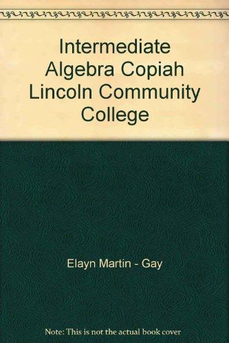 Intermediate Algebra Copiah Lincoln Community College: Elayn Martin-Gay