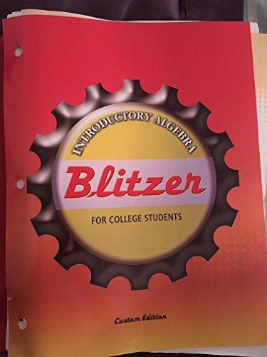 Introductory Algebra for College Students, Custom Edition: Blitzer