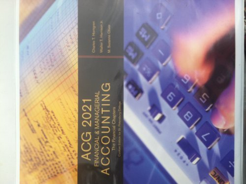 9781256759218: ACG 2021 Financial & Managerial Accounting (Custom Edition for St. Petersburg College)