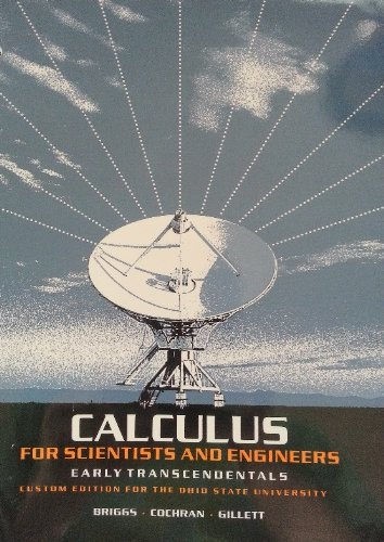 9781256759324: Calculus For Scientists and Engineers; Early Transcendentals (Custom Edition for The Ohio State University)