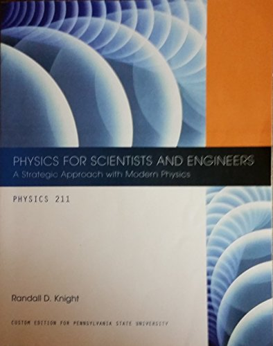 9781256761204: Physics for Scientists and Engineers Randall D. Knight 3rd Edition (Custom Edition for PSU)