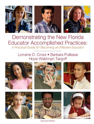 9781256761464: Demonstrating the New Florida Educator Accomplished Practices: A Practical Guide for Becoming an Effective Educator, 2nd Edition