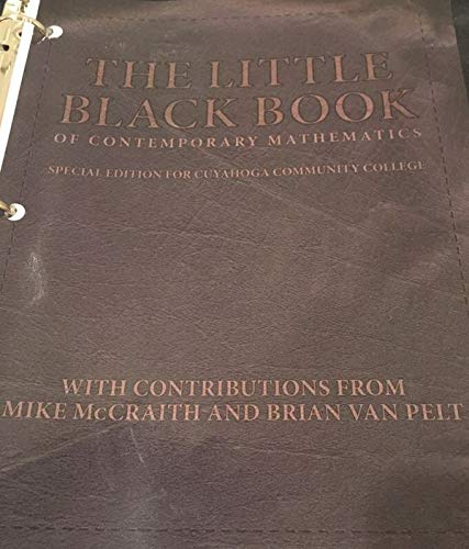 9781256765622: The Little Black Book Of Contemporary Mathematics (Special Edition For Cuyahoga Community College)