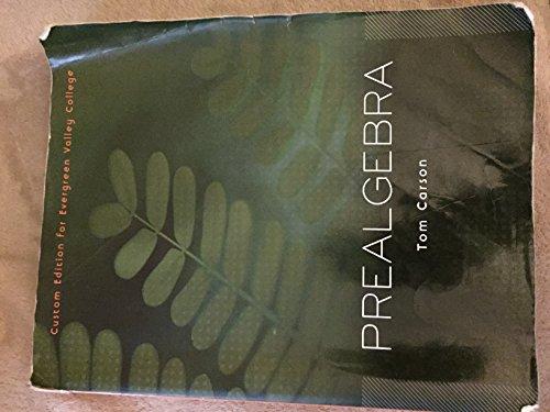 9781256765684: Prealgebra Tom Carson ( Custom Edition for Evergreen Valley College)