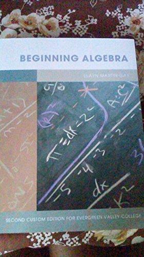 Beginning Algebra: Martin-Gay, Elayn