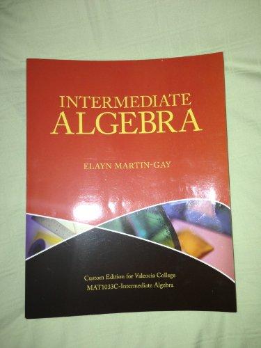 9781256770855: Intermediate Algebra (Valencia Edition)