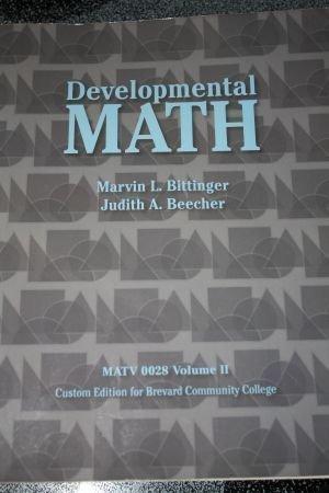 9781256771159: Developmental Mathematics Custom Edition for Brevard Community College (MATV 0018/0022 BCC Edition)