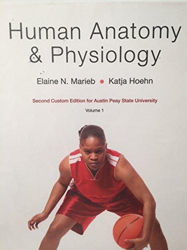 9781256777731: Human Anatomy & Physiology Volume 1 Custom Edition for Austin Peay State University