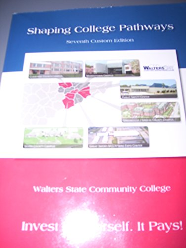 9781256777748: Shaping College Pathways, Seventh Edition, Walters State Community College