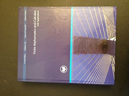 9781256778745: Finite Mathematics and Calculus with Applications, 9th Ed. (Custom Edition) by Margaret L. Lial, Raymond N. Greenwell and Nathan P. Ritchey (2012) Hardcover