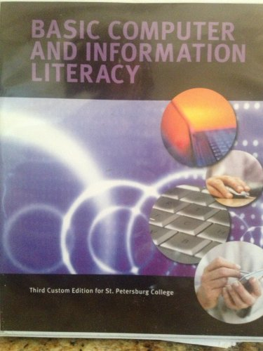 9781256779063: Basic Computer and Information Literacy (Third Custom Edition for St. Petersburg College)