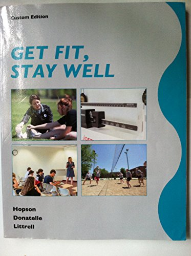 9781256779988: GET FIT, STAY WELL - CUSTOM EDITION