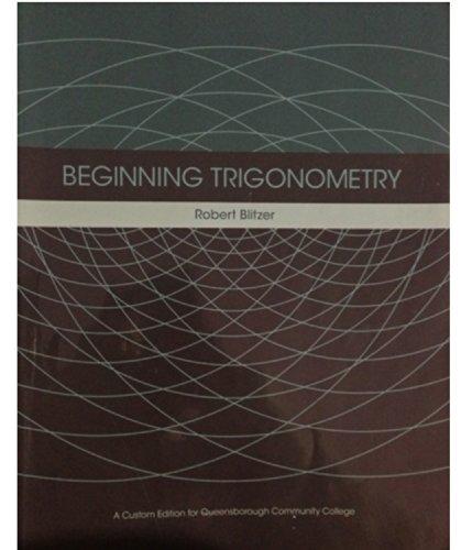 9781256780038: Beginning Trigonometry (Custom Edition for Queensborough Community College)