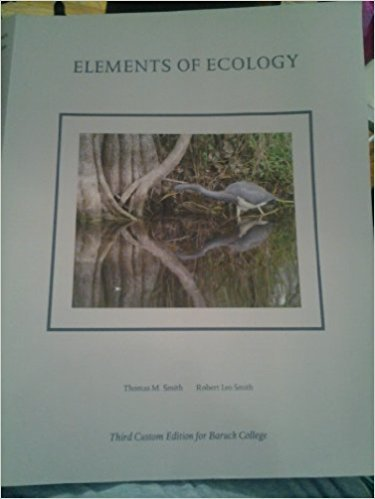 9781256780274: Elements of Ecology for Baruch College 3rd Edition with Lab Book