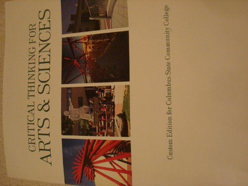9781256782902: Critical Thinking For Arts & Sciences (Columbus State Community College)