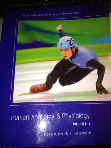 9781256793182: Human Anatomy & Physiology Volume 1 Second Custom Edition for Quinsigamond Community College (Human Anatomy & Physiology)