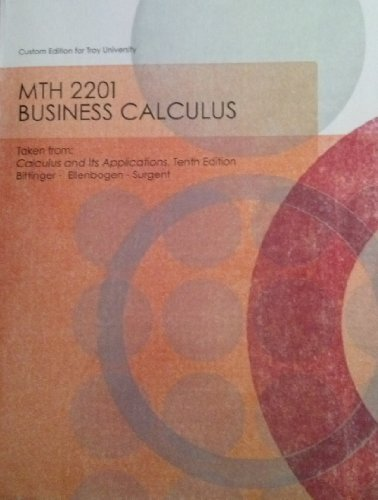 9781256795889: MTH 2201 Business Calculus custom edition for Troy University