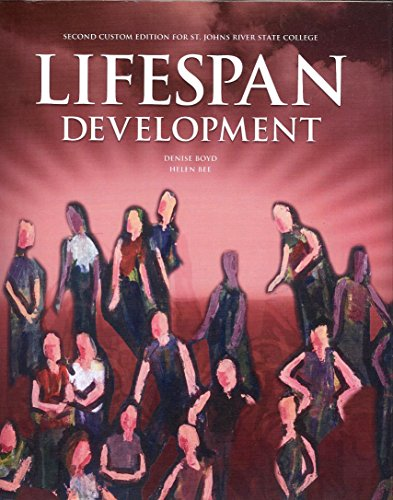 Lifespan Development; Second Custom Edition for St. Johns River State College: Boyd, Denise; and ...