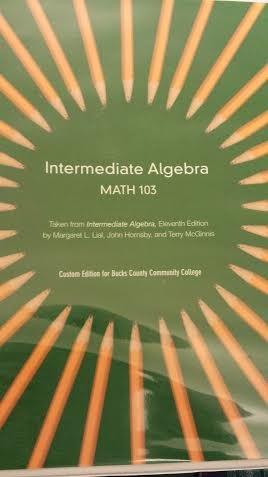 9781256802082: Intermediate Algebra Math 103 Custom Edition for Bucks County Community College
