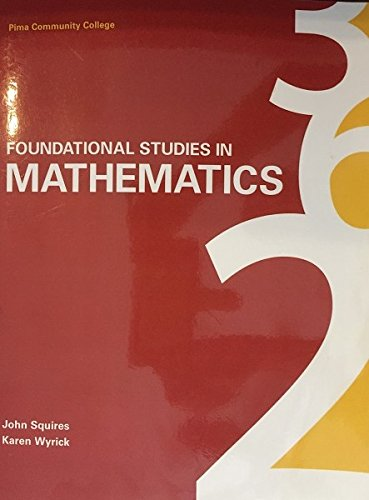 Foundational Studies in Mathematics Pima Community College: John Squires; Karen