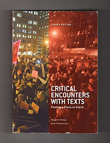 9781256804567: Critical Encounters with Texts: Finding a Place to Stand. (Critical Encounters)
