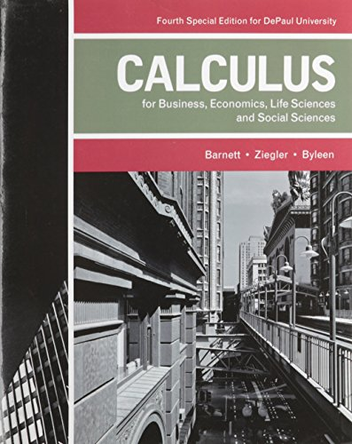 Calculus for Business, Economics, Life Sciences, and: Barnett, Arnold, Ziegler,