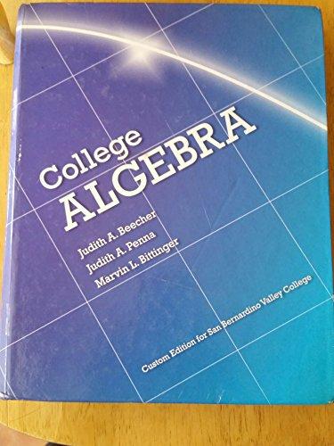 9781256808237: College Algebra (Custom Edition for San Bernardino Valley College)