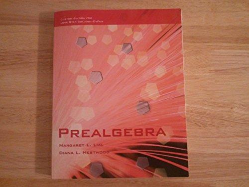 9781256808565: Custom Edition for Lone Star College-CyFair Prealgebra