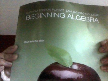 9781256809463: Beginning Algebra Custom Edition for Mt. San Jacinto College (Beginning Algebra Custom Edition for Mt. San Jacinto College)