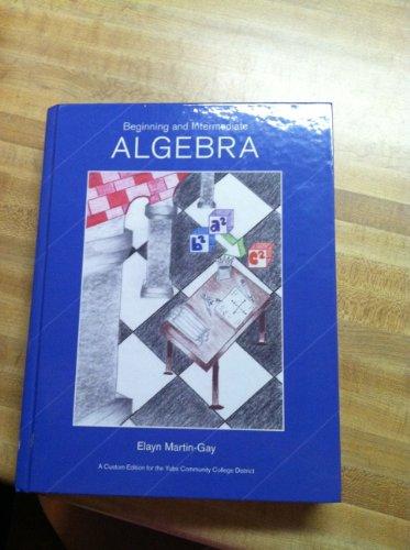 Beginning and Intermediate ALGEBRA (Yuba College Edition)