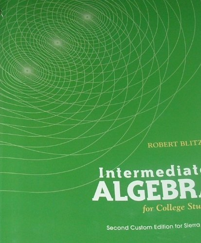 9781256817499: INTERMEDIATE ALGEBRA for College Students. 2nd Custom Edition for Sierra College