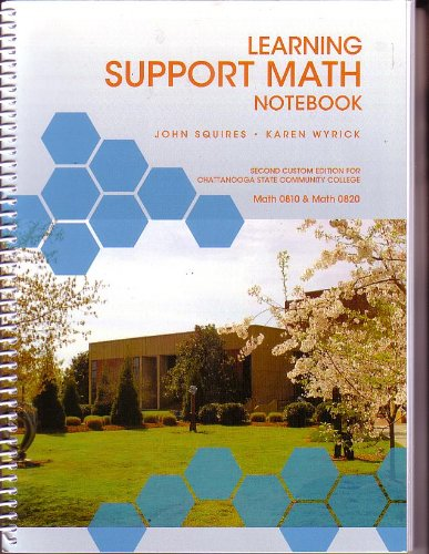 9781256821335: LEARNING SUPPORT MATH NOTEBOOK (MATH 0810 & MATH 0820) SECOND CUSTOM EDITION FOR CHATTANOOGA STATE COMMUNITY COLLEGE