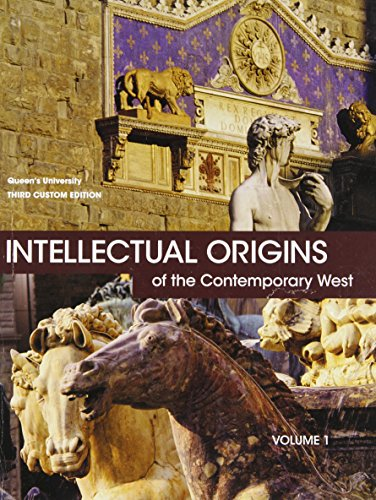 9781256821724: Intellectual Origins of the Contemporary West, Volume 1 (3rd Edition)