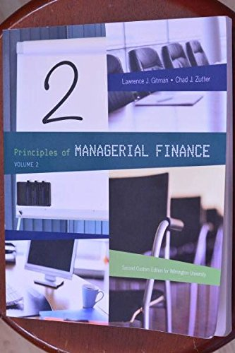 9781256827603: Principles of Managerial Finance Volume 2 Second Custom Edition for Wilmington University